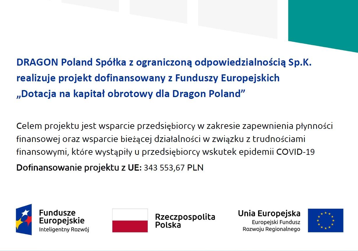 Dotacja na kapitał obrotowy dla Dragon Poland